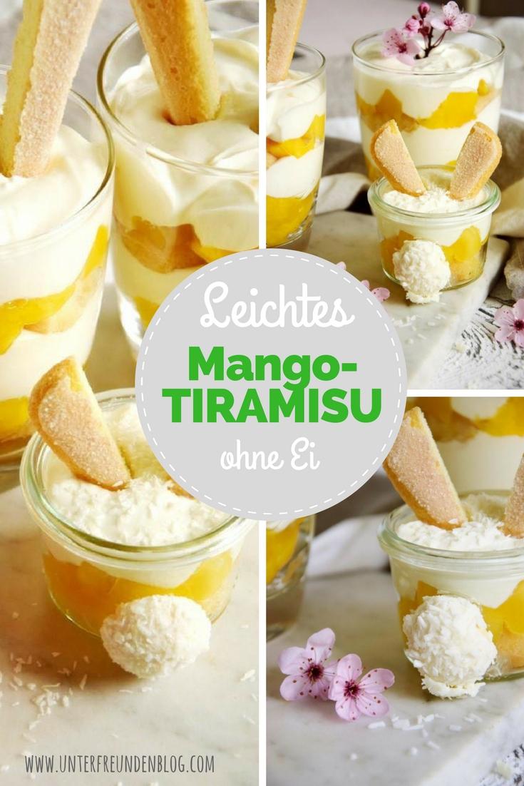Einfaches Rezept für ein leichtes Mango-Tiramisu ohne Ei