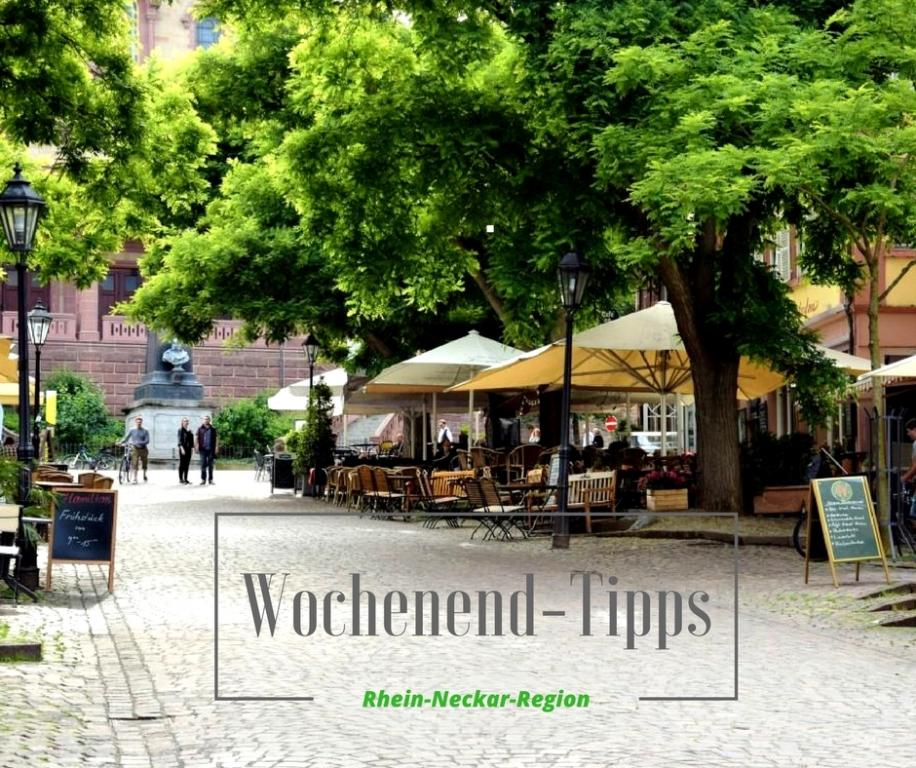 Wochenend-Tipps 07.-10.09.2017 (Rhein-Neckar-Region)