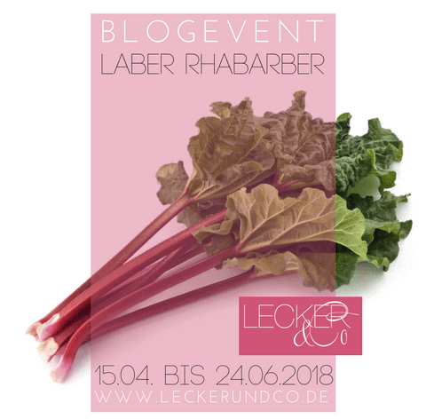 Laber-Rhabarber-Blogevent von Lecker & Co.