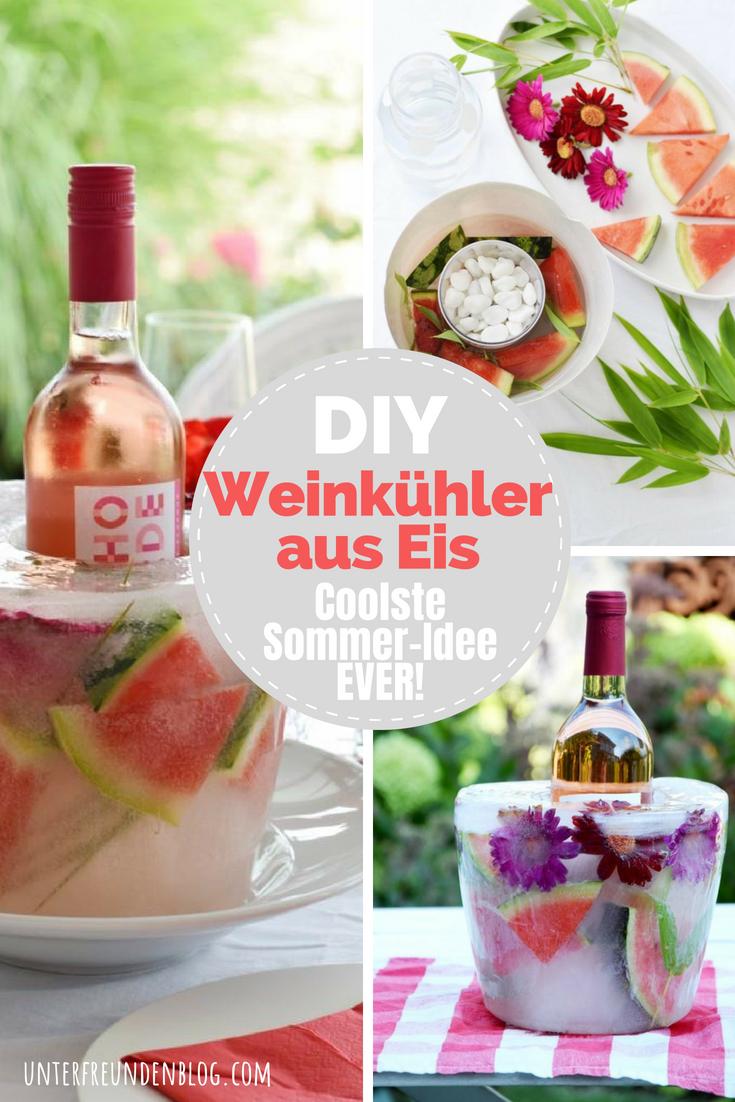 Weinkühler aus EIS selbstgemacht - die coolste Sommer-Idee EVER!