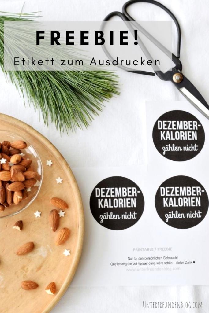"""Für die süßesten Mitbringsel ever! Etikett zum Selbst ausdrucken """"Dezemberkalorien zählen nicht"""""""