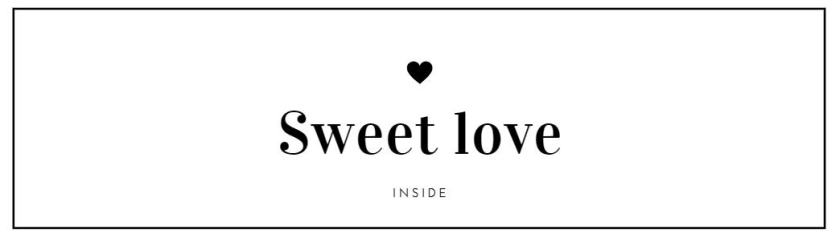 Gratis ausdrucken - Sweet love inside