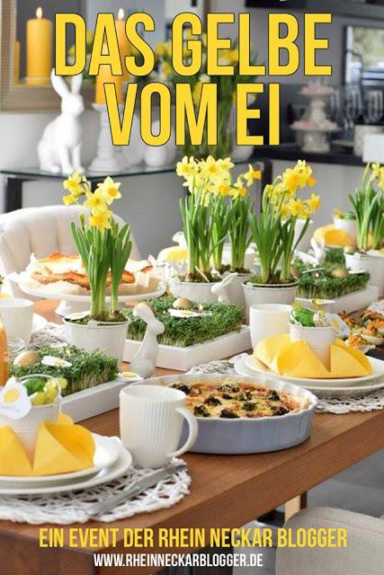 Happy Easter! Osterbrunch der Rhein-Neckar-Blogger. Motto: Das Gelbe vom Ei