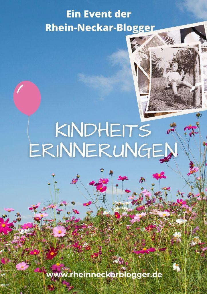 Kindheitserinnerungen Blogevent Rhein-Neckar-Blogger